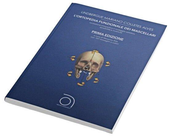 Ortopedia Funzionale dei Mascellari L. M. Collettes Alves e Massimo Aita